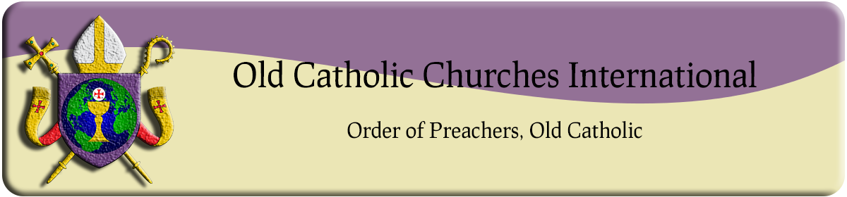 Order of Preachers, Old Catholic